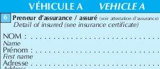 Constat amiable - Véhicule A, véhicule B